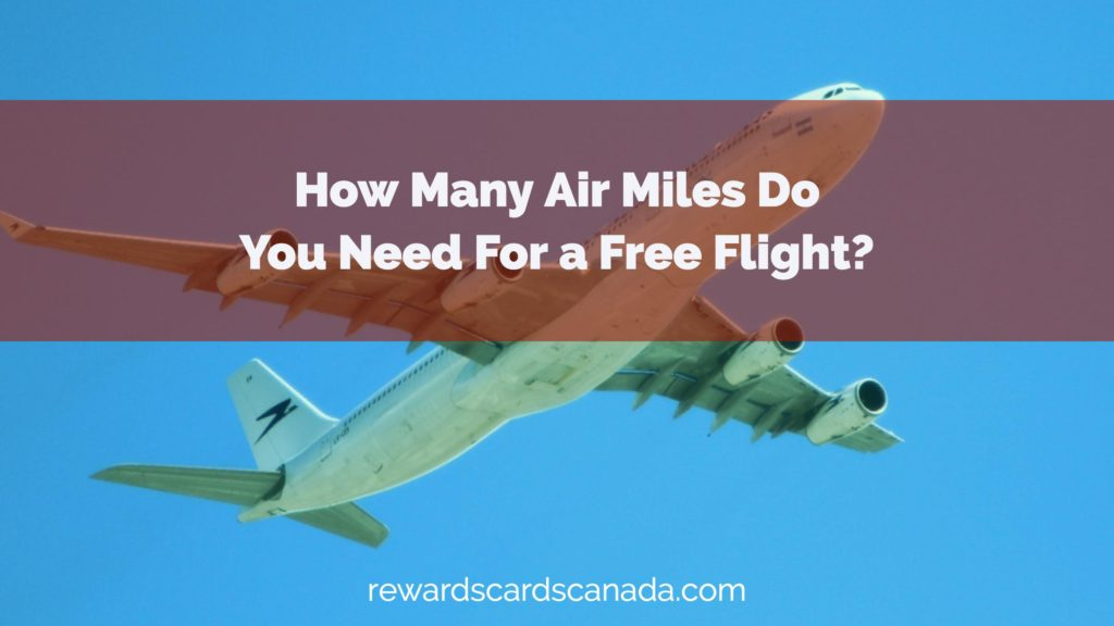 How Many Air Miles Do You Need For a Free Flight?