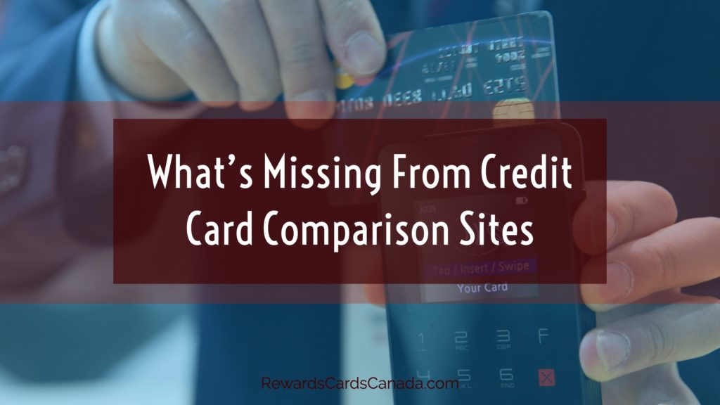 What's Missing From Credit Card Comparison Sites